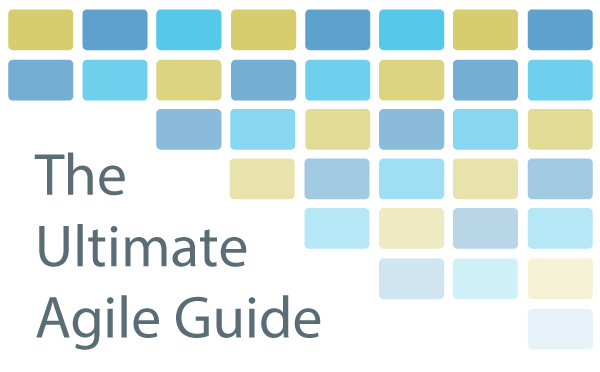 The Ultimate Agile Guide